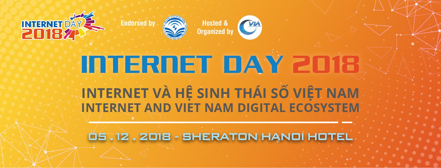 Internet và Hệ sinh thái số Việt Nam sẽ được bàn thảo tại Internet Day 2018