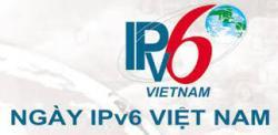 """Hội thảo """"Ứng dụng IPv6"""" – """"IPv6 Showcase"""""""
