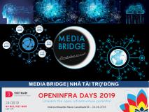 Media Bridge - Nhà tài trợ Đồng OPENINFRA DAYS 2019