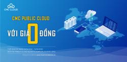 Dùng CMC Public Cloud với giá 0 đồng