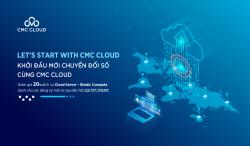 Thực hiện cam kết thúc đẩy Việt Nam chuyển đổi số, CMC Cloud giảm giá 20%