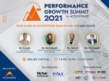 ⚜️ Performance Growth Summit 2021 - Chuỗi Sự Kiện Do ACCESSTRADE Global Tổ Chức