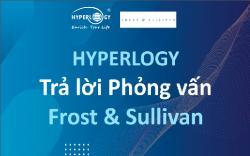 Hyperlogy trả lời phỏng vấn Frost & Sullivan về xu hướng công nghệ ngân hàng Việt Nam