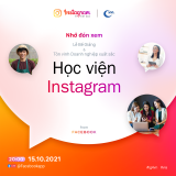 """""""Học viện Instagram"""" 2021 khép lại thành công, tạo động lực mới cho nhiều doanh nhân trẻ trên hành trình khởi nghiệp."""